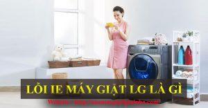 Khắc phục máy giặt lg báo lỗi IE