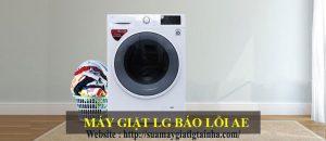 Khắc phục máy giặt LG báo lỗi AE